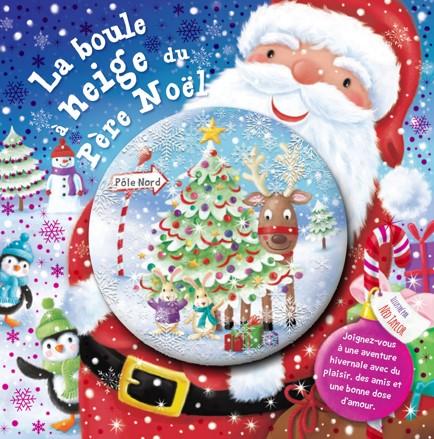 La boule à neige du Père Noël | Promotion du livre SDM